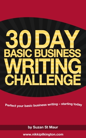 Perfect all your writing for business - with this 30 Day Challenge