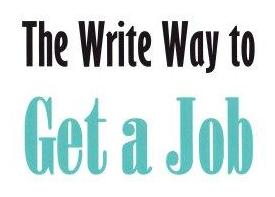 The Write Way to Get a Job