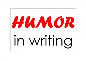 Humor in writing on How To Write Better