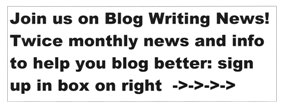 Blog writing,blogging,writing,HowToWriteBetter.net,How To Write Better,Suzan St Maur