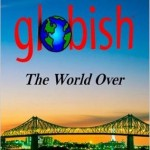 Should we all be speaking and writing Globish?