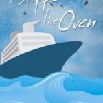 Book review: an intriguing cruise with Slippers In The Oven