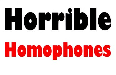 Horrible Homophones - the hole storey