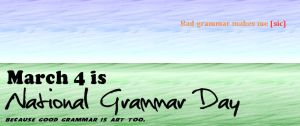 Laughing WITH - not AT - national grammar day usa