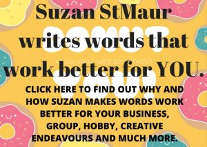 Suzan St Maur writes words that work better.
