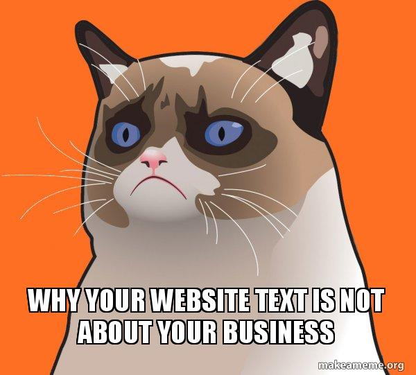 Why website text is NOT about you or your business