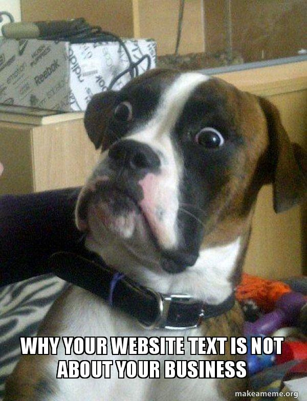 Why your website text is NOT about your business | How To