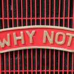 Why not Why Not? DIY marketing comms quick tip…