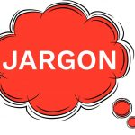 Mind your Ps and Qs – English business jargon you love to hate