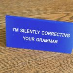 crappy-grammar-when-to-correct