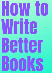 Logo for How To Write better Books